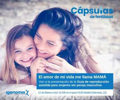 Guía madres solteras por reproducción asistida