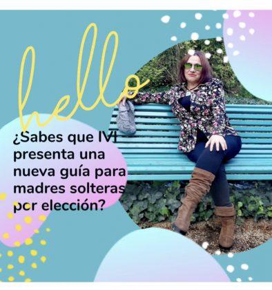 Madres Solteras por Elección, guía IVI